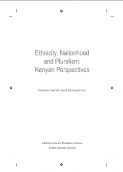 Ethnicity,Nationhood and Pluralism Kenyan Perspectives